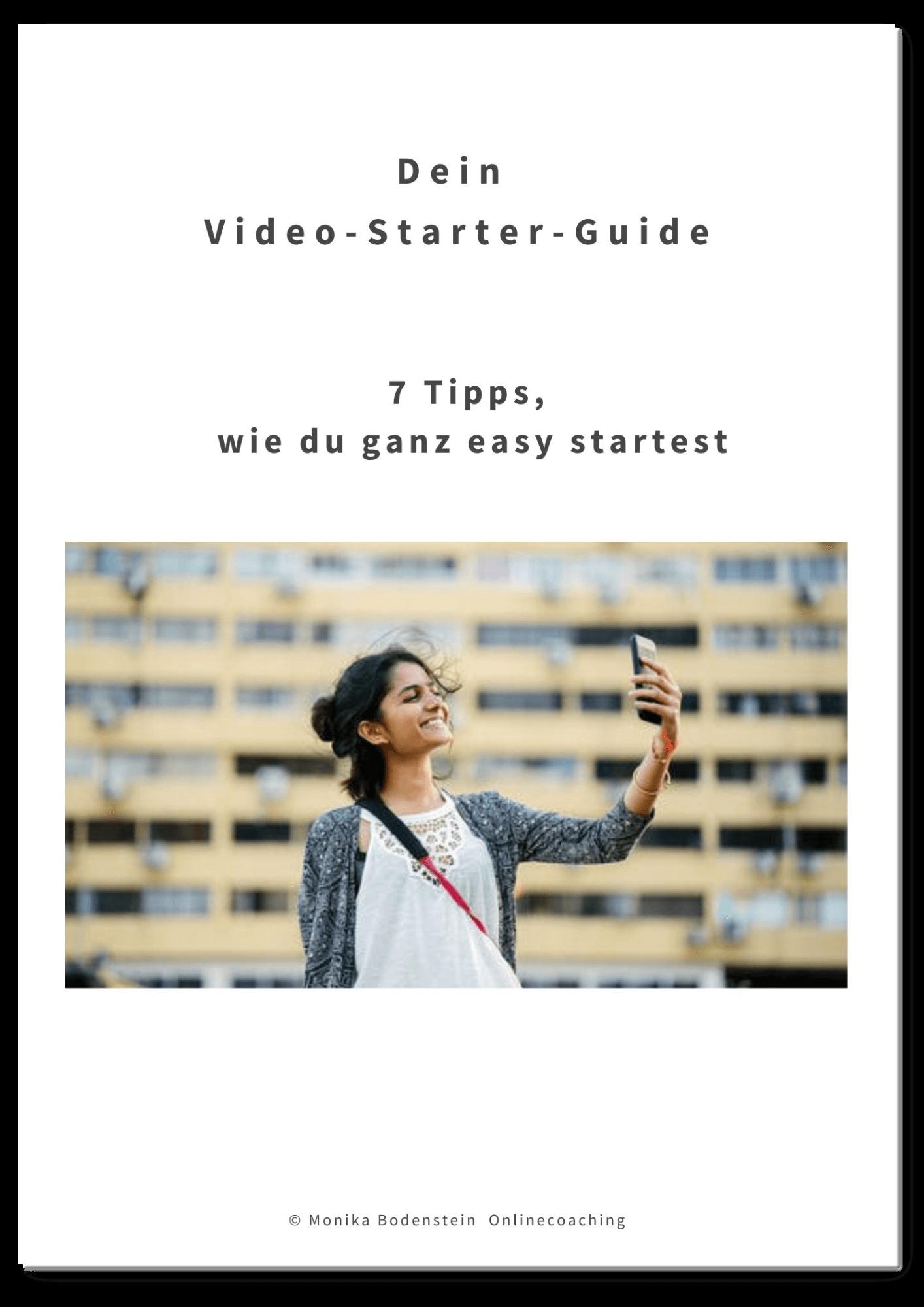 Dein Video-Starter-Guide von Monika Bodenstein